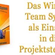 Das Winning Team System und Projektplanung
